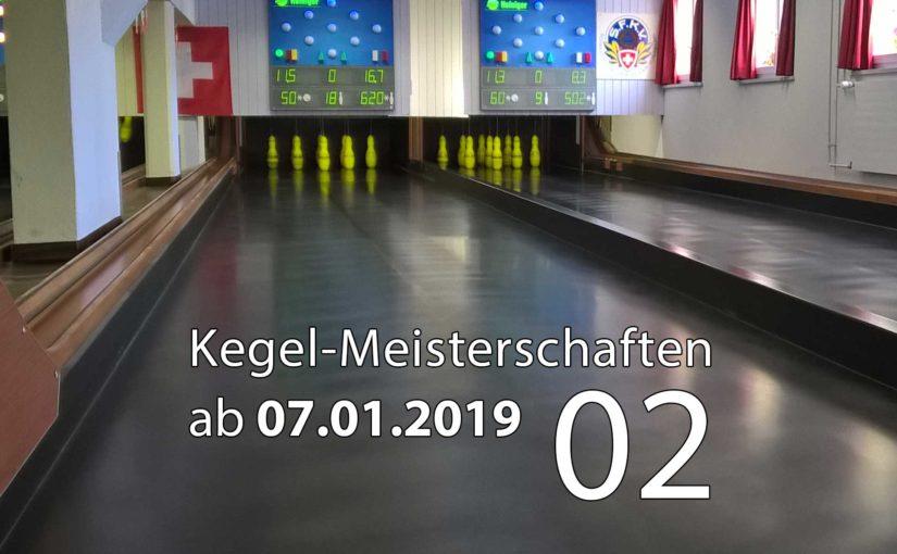Kegel-Meisterschaften ab 07. Januar 2019 (KW 02)