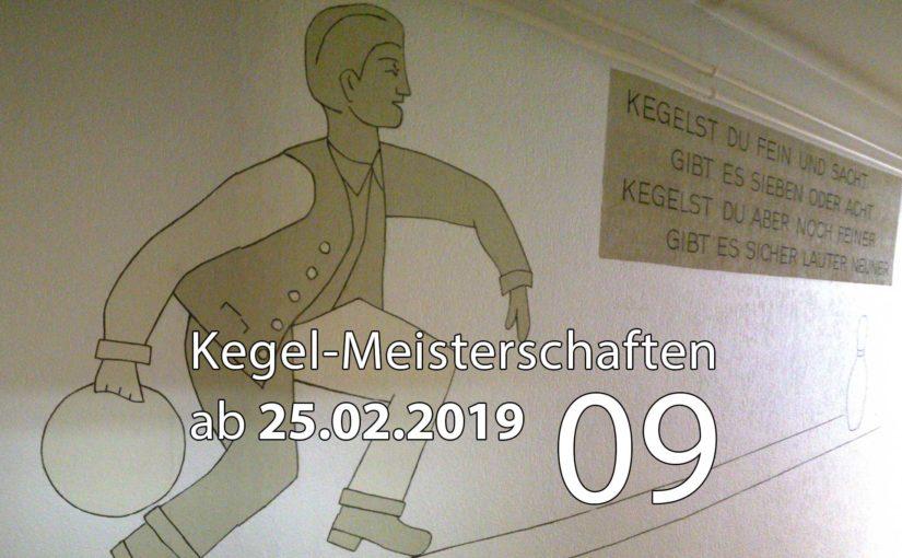Kegel-Meisterschaften ab 25. Februar 2019 (KW 09)