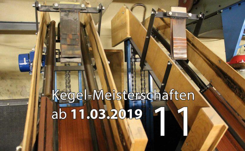 Kegel-Meisterschaften ab 11. März 2019 (KW 11)