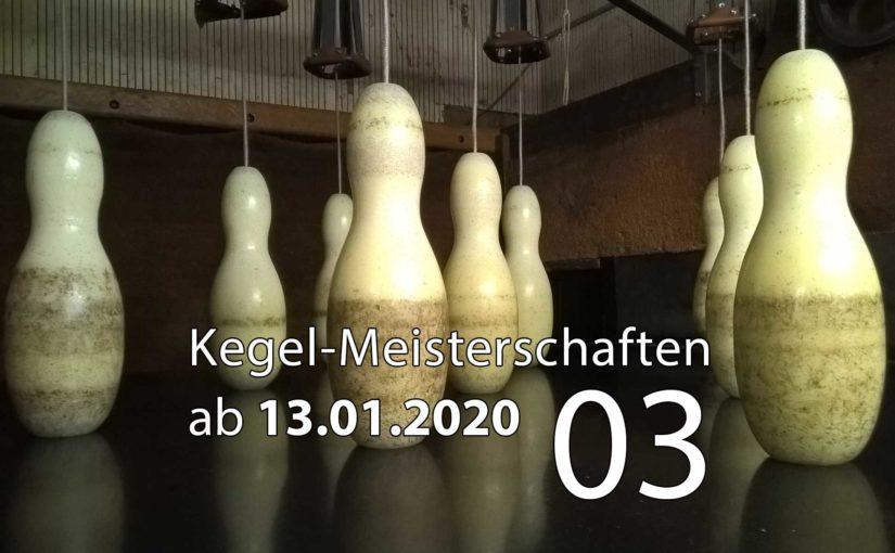 Kegel-Meisterschaften ab 13. Januar 2020 (KW 03)
