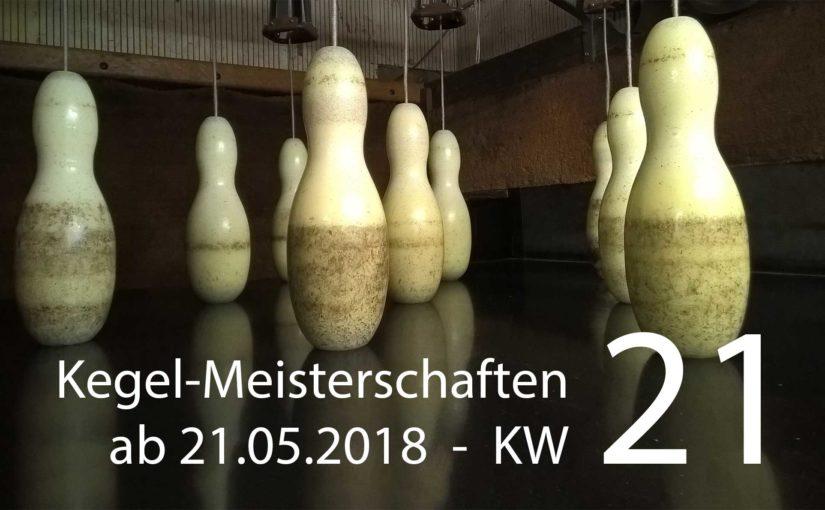 Kegel-Meisterschaften – Kalenderwoche 21