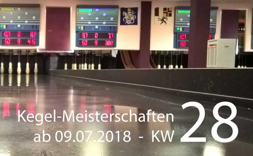 Kegel-Meisterschaften – Kalenderwoche 28
