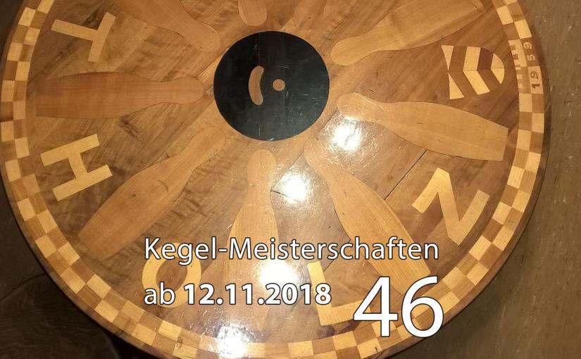 Kegel-Meisterschaften ab 12. November 2018 (KW 46)