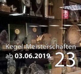 Kegel-Meisterschaften ab 03. Juni 2019 (KW 23)