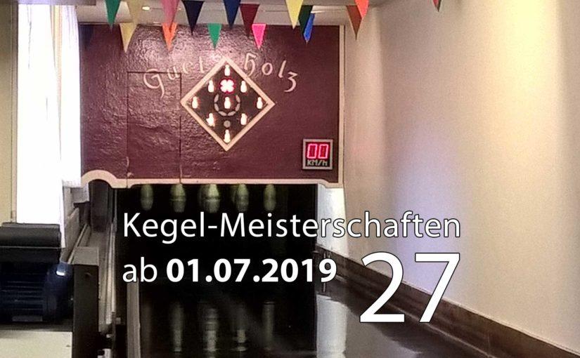 Kegel-Meisterschaften ab 01. Juli 2019 (KW 27)