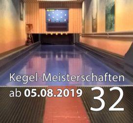 Kegel-Meisterschaften ab 05. August 2019 (KW 32)