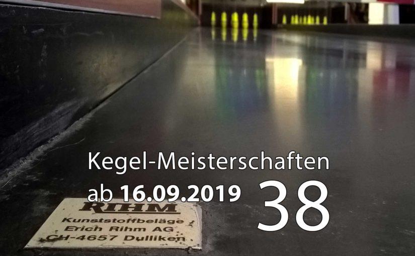 Kegel-Meisterschaften ab 16. September 2019 (KW 38)
