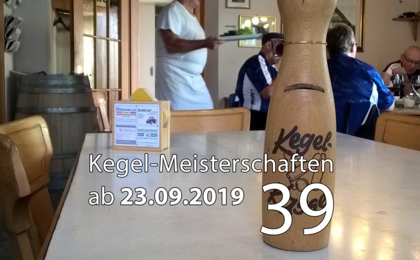 Kegel-Meisterschaften ab 23. September 2019 (KW 39)