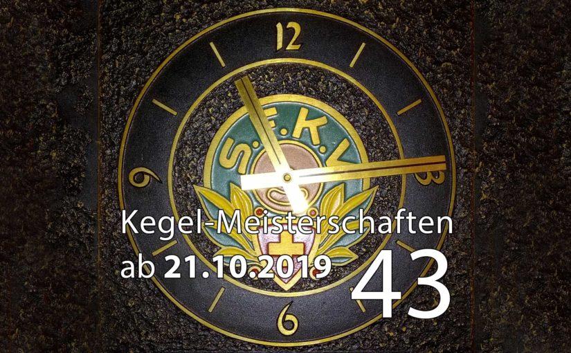 Kegel-Meisterschaften ab 21. Oktober 2019 (KW 43)