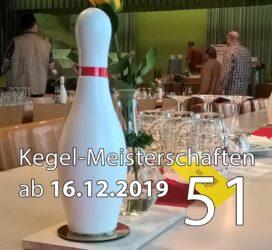 Kegel-Meisterschaften ab 16. Dezember 2019 (KW 51)