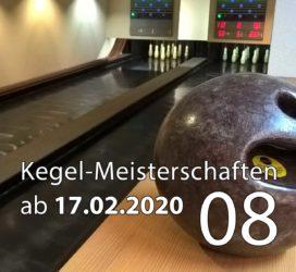 Kegel-Meisterschaften ab 17. Februar 2020 (KW 08)