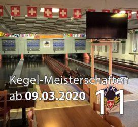 Kegel-Meisterschaften ab 09. März 2020 (KW 11)