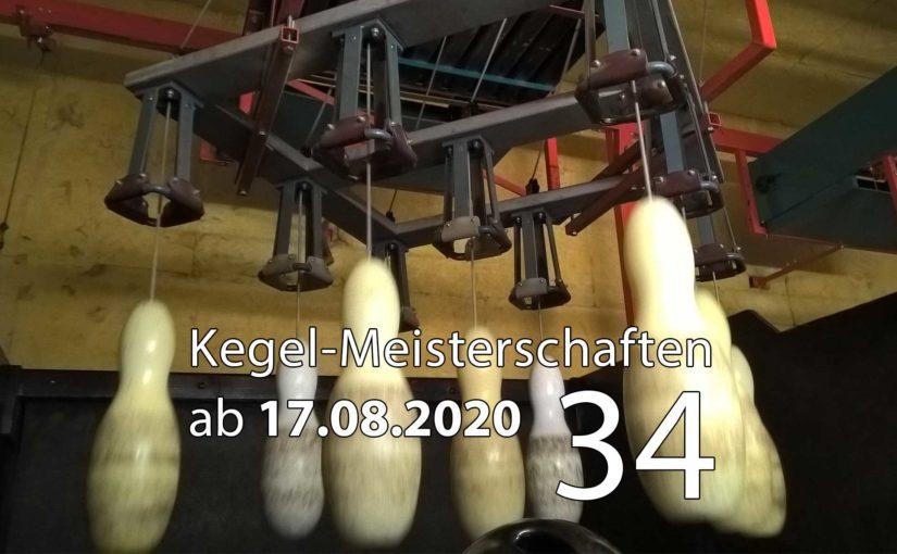 Kegel-Meisterschaften ab 17. August 2020 (KW 34)