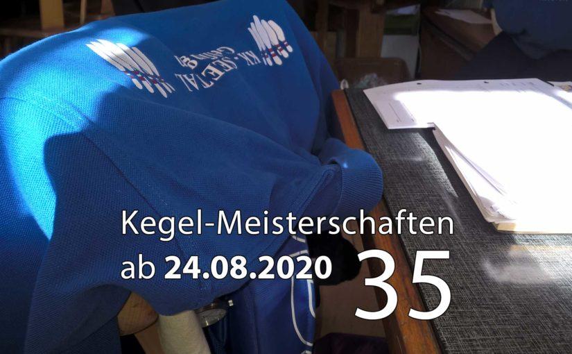 Kegel-Meisterschaften ab 24. August 2020 (KW 35)