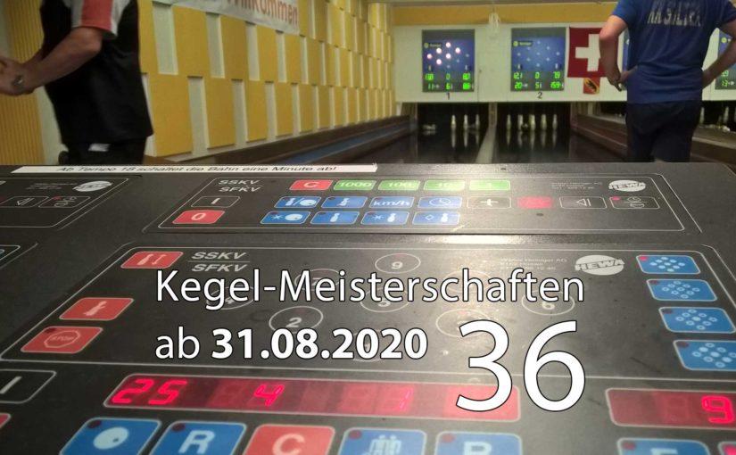 Kegel-Meisterschaften ab 31. August 2020 (KW 36)