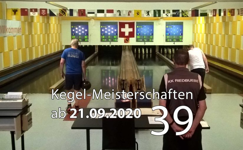 Kegel-Meisterschaften ab 21. September 2020 (KW 39)