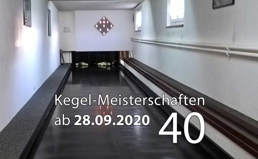 Kegel-Meisterschaften ab 28. September 2020 (KW 40)