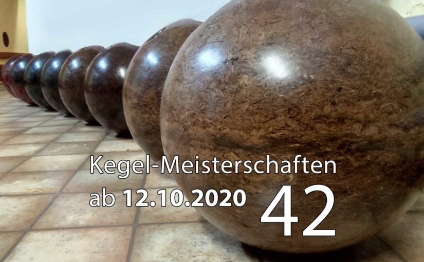 Kegel-Meisterschaften ab 12. Oktober 2020 (KW 42)