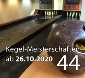 Kegel-Meisterschaften ab 26. Oktober 2020 (KW 44)