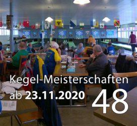 Kegel-Meisterschaften ab 23. November 2020 (KW 48)